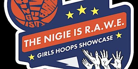 The NIGIE Is RAWE Girls Hoops Showcase tickets