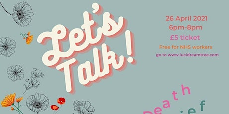 Let's Talk: Death, Grief and Healing tickets