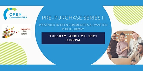 Pre- purchase Workshop Series II (Presented by OC & Evanston Public Lib.) tickets