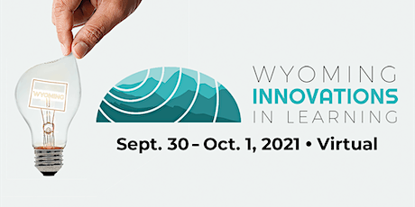 2021 Wyoming Innovations in Learning Conference tickets