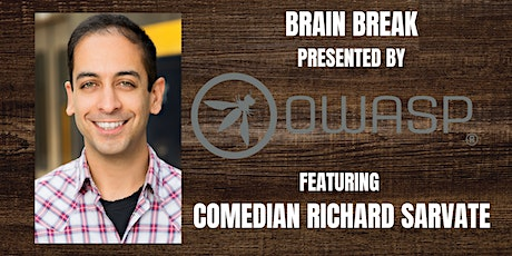 Brain Break Featuring Comedian Richard Sarvate tickets