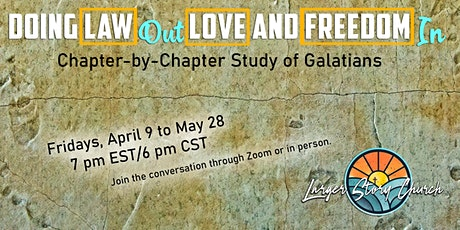 Doing Law Out/Love and Freedom In:  Chapter-by-Chapter Study of Galatians tickets