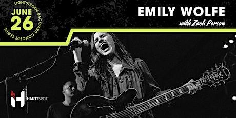 Emily Wolfe w/ Zach Person - Lightstream Backyard Concert Series tickets