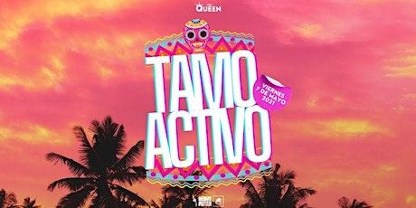 TAMO ACTIVO LATIN NIGHT tickets
