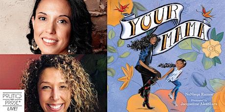 P&P Live! NoNieqa Ramos and Jacqueline Alcántara | YOUR MAMA tickets