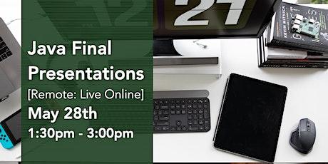 Java Final Presentations tickets