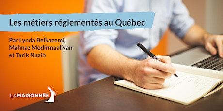 Les métiers réglementés au Québec billets