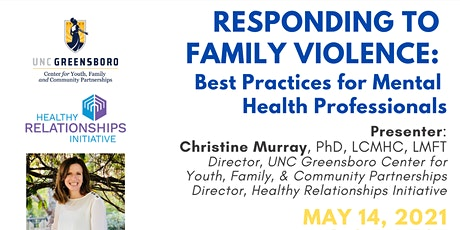 Responding to Family Violence: Best Practices for Mental Health Professions tickets
