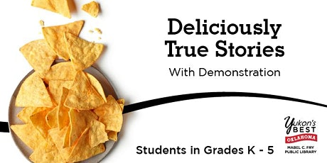 Deliciously True Stories, With Demonstration (K - 5th) tickets