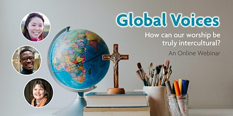 Global Voices: How can our worship be truly intercultural? tickets