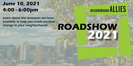 2021 Roadshow | Neighborhood Allies Tickets