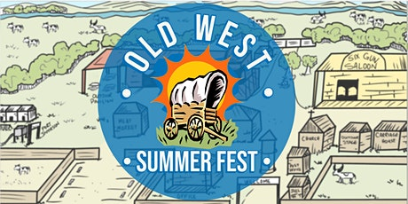Old West Summer Fest 2021 tickets