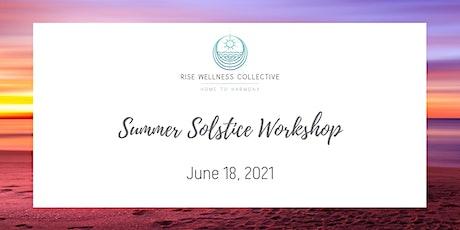 Summer Solstice Workshop! tickets