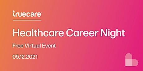 TrueCare Healthcare Career Night tickets