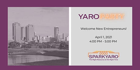 Yard Party: Welcome Entrepreneurs tickets