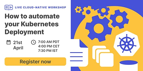 How to automate your Kubernetes Deployment? tickets