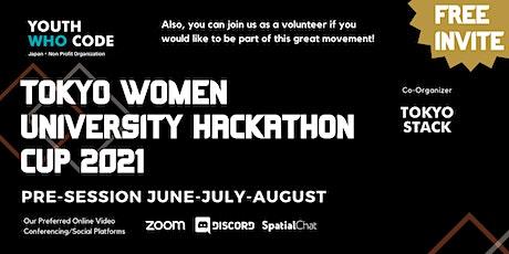 Pre-sessions Tokyo Women University Hackathon Cup 2021 tickets