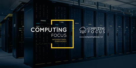 Computing Focus International Conference tickets