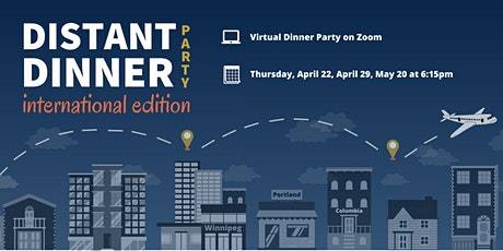 Distant Dinner Party: International tickets