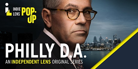 """KIXE PBS Presents Indie Lens PopUp """"Philly DA""""  screening and discussion tickets"""