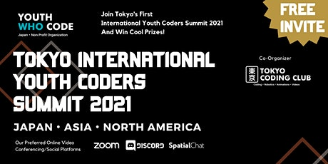 Pre-Sessions For Tokyo International Youth Coders Summit 2021 tickets