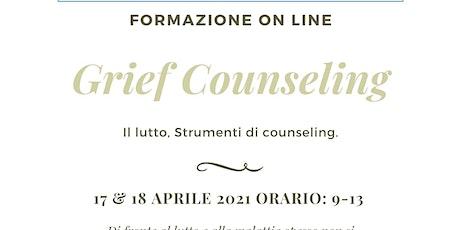 GRIEF COUNSELING. IL LUTTO: STRUMENTI DI COUNSELING 7 edizione - online biglietti