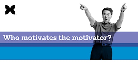 Who Motivates the Motivator - Free Waiuku Breakfast Seminar tickets