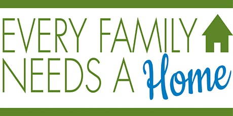 Every Family Needs A Home  Virtual Fundraiser tickets