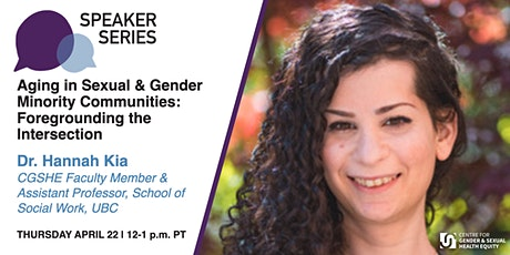 CGSHE Speaker Series | Dr. Hannah Kia tickets