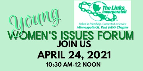 Minneapolis/St. Paul Chap of Links, Incorporated Young Women's Issues Forum tickets