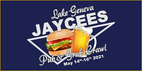 2nd Annual Lake Geneva Jaycees Pub & Grub Crawl tickets