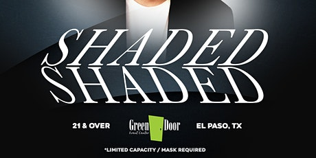 Shaded Live at Green Door EP tickets