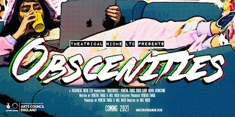 Obscenities Online Screening tickets