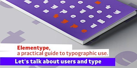 Elementype, a practical guide to typographic use. tickets