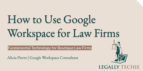 Justis Connection Presents: Fundamental Technology for Boutique Law firms tickets