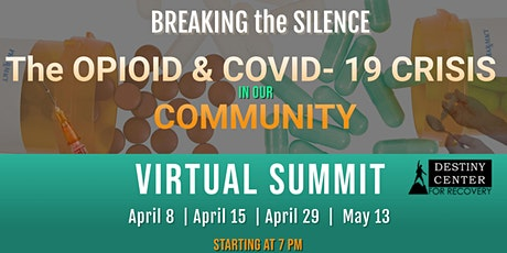 The Opioid & COVID-19 Crisis - Pt 2 Resources & Recovery House tickets
