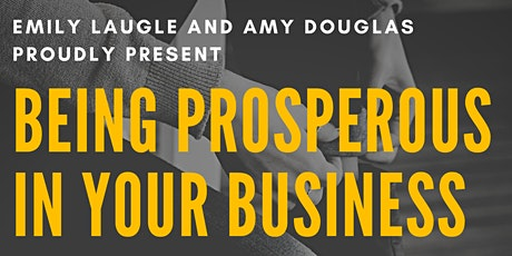 Being Prosperous In Your Business tickets