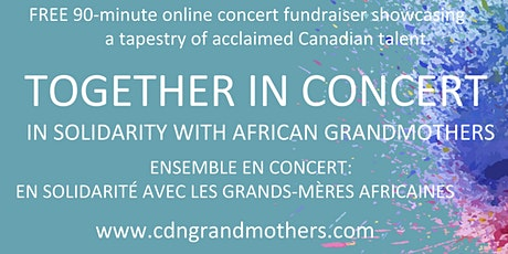 Together In Concert: In Solidarity with African Grandmothers entradas