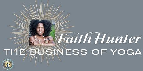 Faith Hunter: The Business of Yoga Tickets