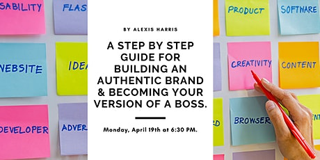 A Guide to Build a Brand with Purpose & Become Your Version of a Boss. tickets