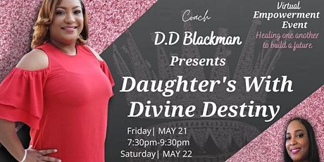 Daughters with Divine Destiny tickets