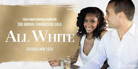 Youth Transformation Foundation 3rd Annual Gala tickets