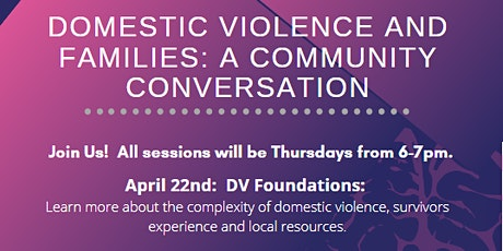 Domestic Violence and Families: A Community Conversation tickets