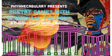 "Phynnecabulary Presents: ""Poetry Games with Elemen2al The Poet"" tickets"