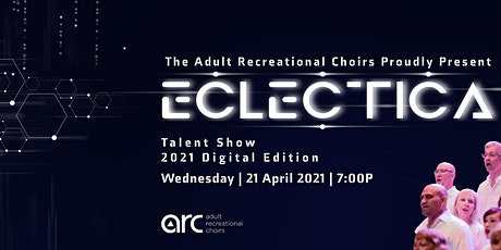 ECLECTICA: ARC's 2021 Virtual Talent Show tickets