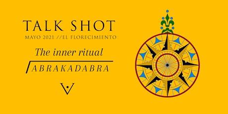 The inner Ritual: Abrakadabra tickets