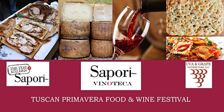 Tuscan Primavera Food & Wine Festival tickets