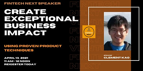 Creating Exceptional Impact as a Fintech Product Manager tickets