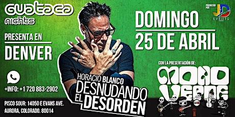 Horacio Blanco - Desnudando El Desorden tickets