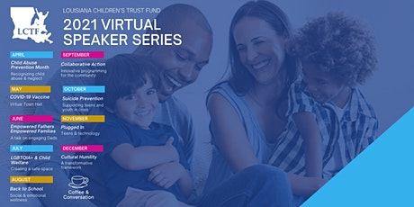 LCTF 2021 Child Abuse Virtual Speaker Series - Coffee and Conversations tickets